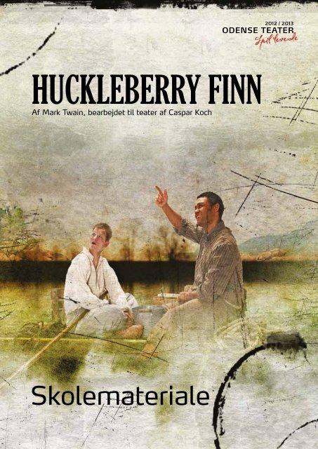 Huckleberry Finn - Odense Teater