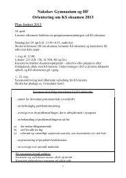 Nakskov Gymnasium og HF Orientering om KS eksamen 2013