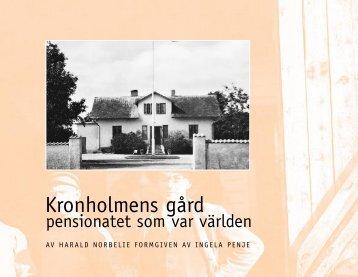 Hämta boken 1,2 Mb - Kronholmens Gård