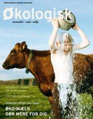 Øko-mælk gØr mere for Dig - Økologisk Landsforening