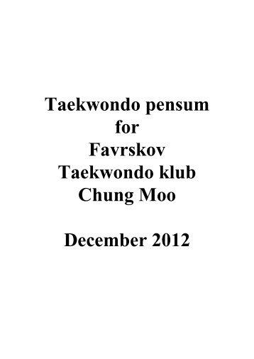 Taekwondo pensum for Favrskov Taekwondo klub Chung Moo ...
