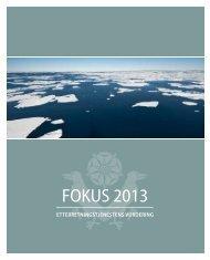 FOKUS 2013, Etterretningstjenestens vurdering (PDF) - Forsvaret