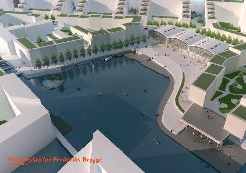 Masterplan for Frederiks Brygge