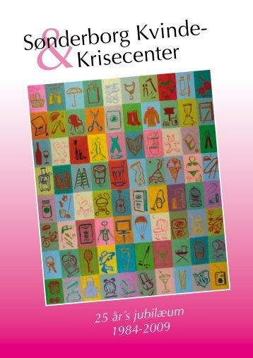 jubilæumsskrift - Sønderborg Kvinde- & Krisecenter