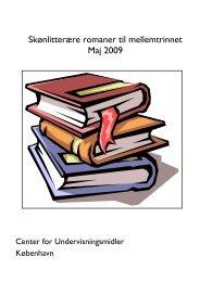 Skønlitterære romaner til mellemtrinnet Maj 2009