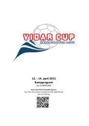 12. - 14. april 2013 Kampprogram - Vidar Cup 2013