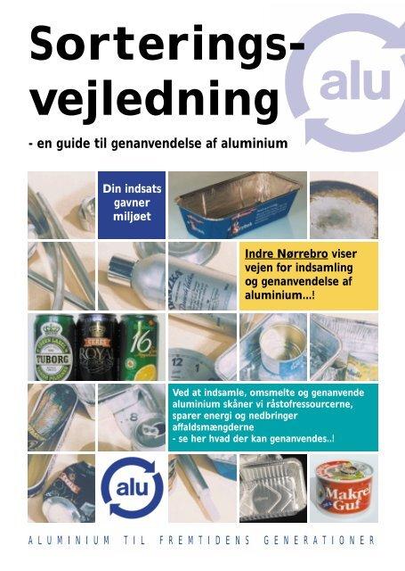 en guide til genanvendelse af aluminium - Rent Skrald