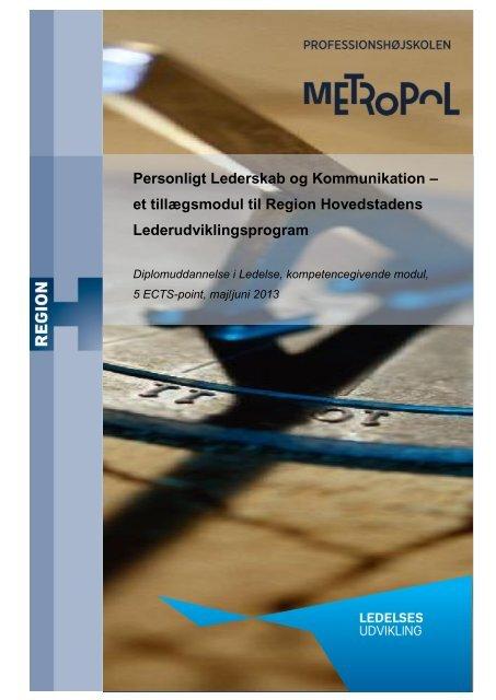 Læs mere i uddannelsesbeskrivelsen - Region Hovedstaden