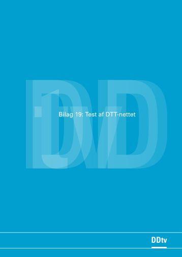 Bilag 19: Test af DTT-nettet - Kulturstyrelsen