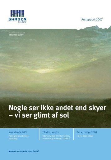 Årsrapport 2007 - SKAGEN Fondene
