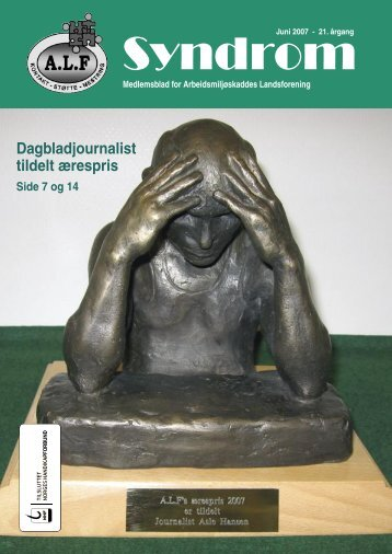 Syndrom nr 2 - 2007.indd - Arbeidsmiljøskaddes landsforening