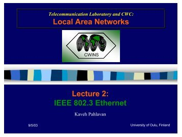 Local Area Networks Lecture 2: IEEE 802.3 Ethernet - Oulu