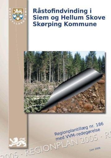 Råstofindvinding i Siem og Hellum Skove Skørping ... - Naturstyrelsen