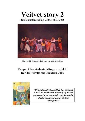 Veitvet 2008.pdf - Den kulturelle skolesekken i Oslo