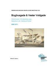Udgravningsberetning Bryghusgade og Vester Voldgade (KBM3970)
