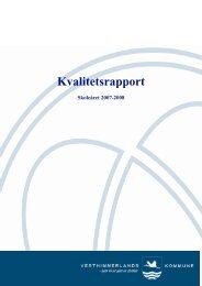 Kvalitetsrapport 2007 2008 - Vesthimmerlands Kommune
