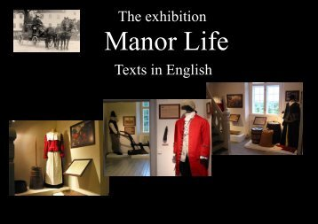 The exhibition Manor Life