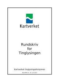 Rundskriv for Tinglysingen - oppdatert pr. 16. mai 2013 - Kartverket