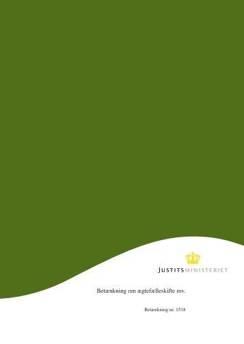 Betænkning om ægtefælleskifte mv. - Justitsministeriet