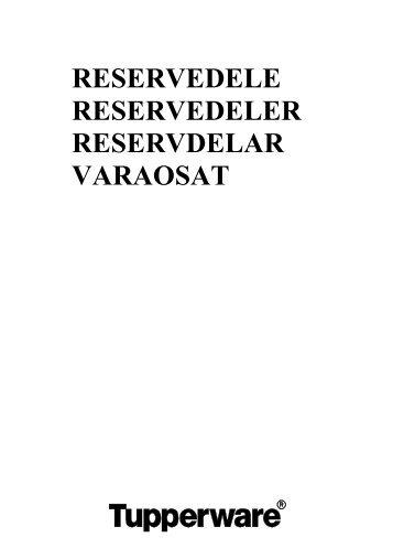reservedele reservedeler reservdelar varaosat - Tupperwarenordic ...