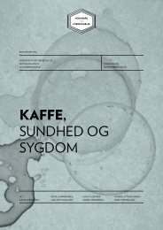 kaffe, sundhed og sygdom - Vidensråd for Forebyggelse