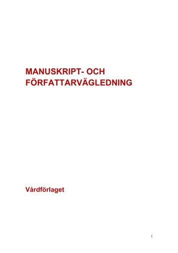 MANUSKRIPT- OCH FÖRFATTARVÄGLEDNING - Vårdförlaget