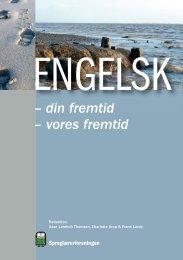Engelsk - din fremtid - Sproglærerforeningen
