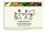 Projekt Sund Start -Fysisk aktivitet og kost