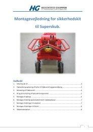 Montagevejledning for sikkerhedskit til Superskub. Indhold