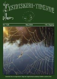 Nr 1128 Maj 2004 116. Årgang - Lystfiskeriforeningen