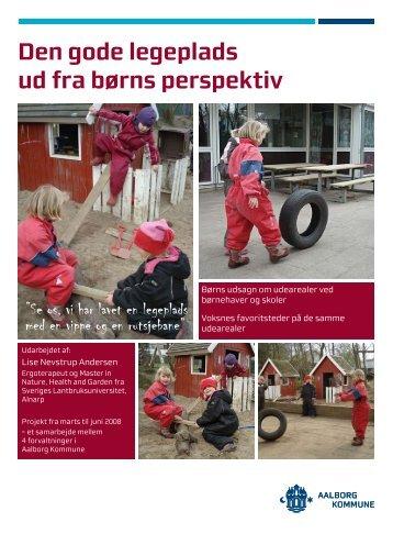 Den gode legeplads ud fra børns perspektiv - Aalborg Kommune