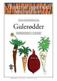 Indskolingen: Grøntsager/GULERØDDER (lærer+elev+opgaver)