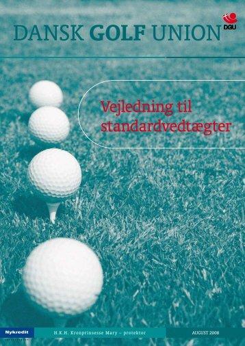 Vejledning til standardvedtægter - Dansk Golf Union