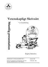 Birgitta Malmfors: Vetenskapligt Skrivsätt - en handledning - SLU