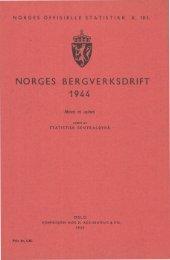 Norges bergverksdrift 1944 - Statistisk sentralbyrå