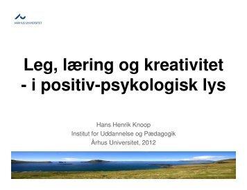 Hans Henrik Knoop fortæller om leg, læring og - Oplevelser