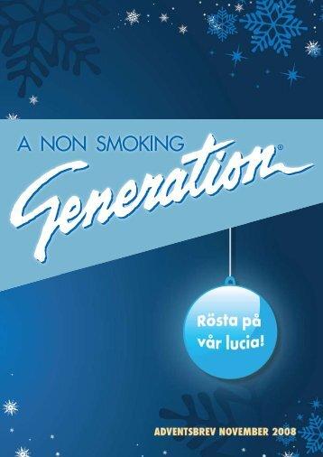 Höstbrev 2008 - A Non Smoking Generation