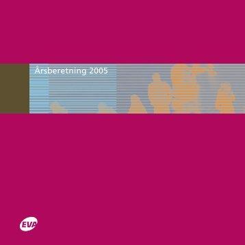 Årsberetning 2005 - Danmarks Evalueringsinstitut (EVA)