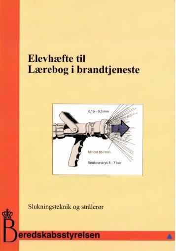 Slukningsteknik og strålerør - Beredskabsstyrelsen