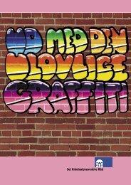 Graffiti - Det Kriminalpræventive Råd