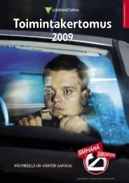 Toimintakertomus 2009 - Liikenneturva