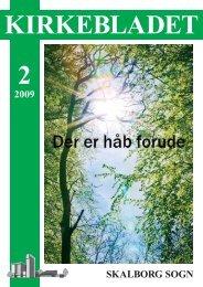 Kirkeblad-2009-2.pdf - Skalborg Kirke