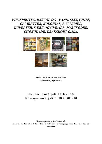 vin, spiritus, dåseøl og –vand, slik, chips, cigaretter ... - konkurser.dk