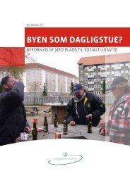 Byen som dagligstue - Den Trygge Kommune