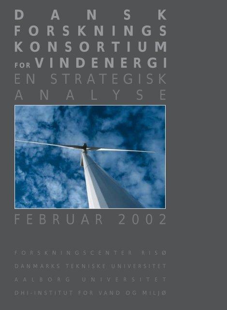 Dansk forskningskonsortium for vindenergi. En strategisk analyse