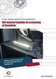 LED-baseret lyskilde til erstatning af lysstofrør - Elforsk