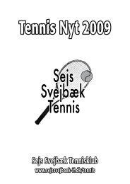 Tennis Nyt 2009 - Sejs Svejbæk Idrætsforening