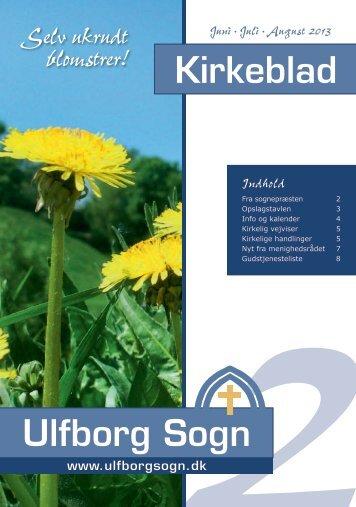 Kirkeblad juni-august 2013 - Ulfborg Sogn