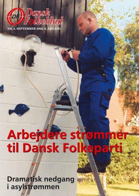 Arbejdere strømmer til Dansk Folkeparti Arbejdere strømmer til ...