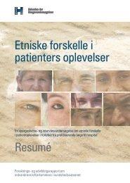Etniske forskelle i patienters oplevelser Resumé - Enheden for ...